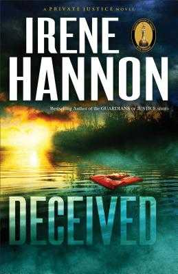 Deceived: A Novel - Hannon, Irene