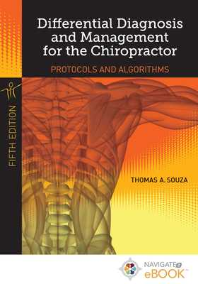 Differential Diagnosis and Management for the Chiropractor - Souza, Thomas A