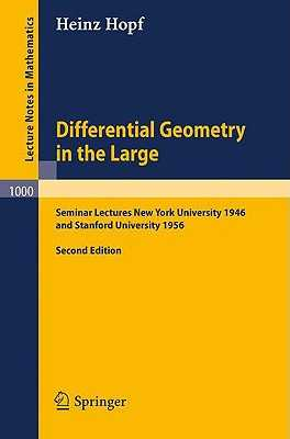 Differential Geometry in the Large - Chern, S S (Preface by), and Hopf, Heinz