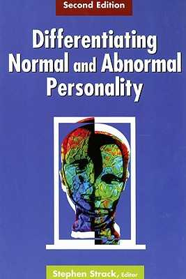 Differentiating Normal and Abnormal Personality: Second Edition - Strack, Stephen, PhD (Editor)