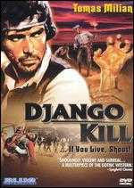 Django, Kill ... If You Live, Shoot! - Giulio Questi