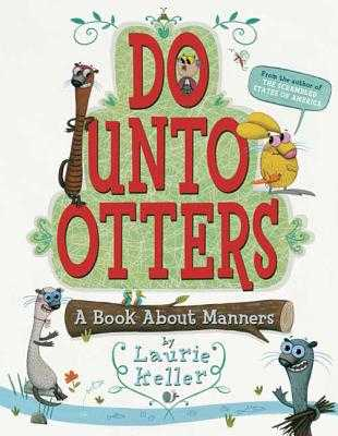 Do Unto Otters: A Book about Manners -