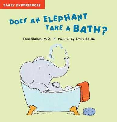 Does an Elephant Take a Bath? - Ehrlich, Fred, Dr.
