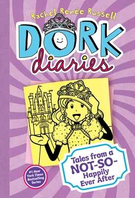 Dork Diaries: Tales from a Not-So-Happily Ever After -