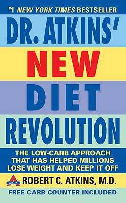 Dr. Atkins' New Diet Revolution: Completely Updated! - Atkins, Robert C, Dr.