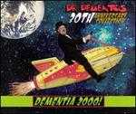 Dr. Demento 30th Anniversary Collection: Dementia 2000