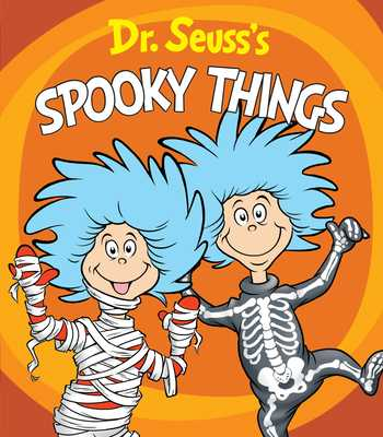 Dr. Seuss's Spooky Things - Dr Seuss, and Brannon, Tom (Illustrator)
