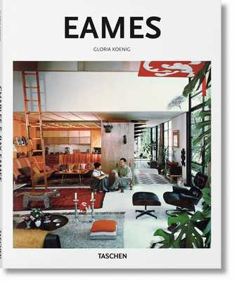 Eames - Koenig, Gloria, and Gössel, Peter (Editor)