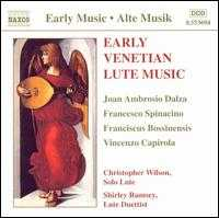 Early Venetian Lute Music - Christopher Wilson (lute); Shirley Rumsey (lute)