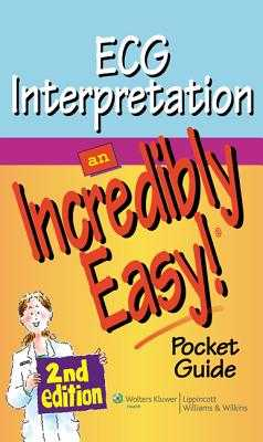 ECG Interpretation: An Incredibly Easy Pocket Guide - Lippincott (Prepared for publication by)