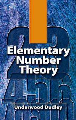 Elementary Number Theory - Dudley, Underwood