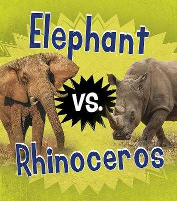 Elephant vs. Rhinoceros - Thomas, Isabel