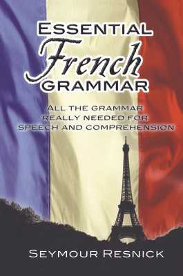 Essential French Grammar - Resnick, Seymour