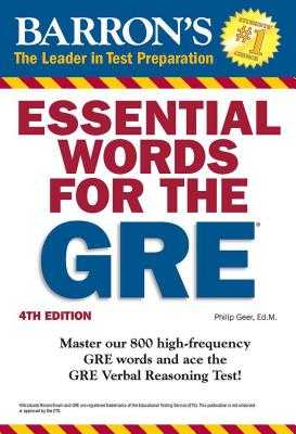 Essential Words for the GRE - Geer, Philip