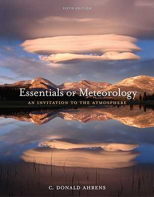 Essentials of Meteorology: An Invitation to the Atmosphere - Ahrens, C Donald