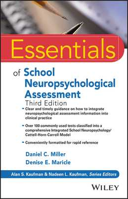 Essentials of School Neuropsychological Assessment - Miller, Daniel C, and Kaufman, Alan S (Editor), and Kaufman, Nadeen L (Editor)