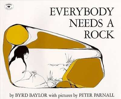 Everybody Needs a Rock - Baylor, Byrd