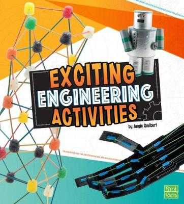 Exciting Engineering Activities - Smibert, Angie