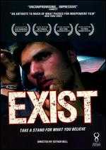 Exist: Not a Protest Film - Esther Bell