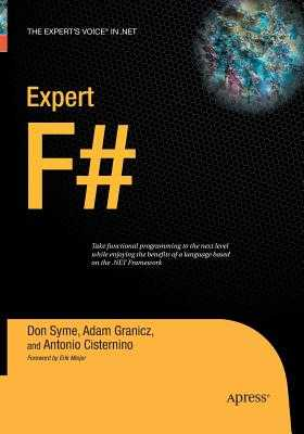 Expert F# - Cisternino, Antonio, and Granicz, Adam, and Syme, Don