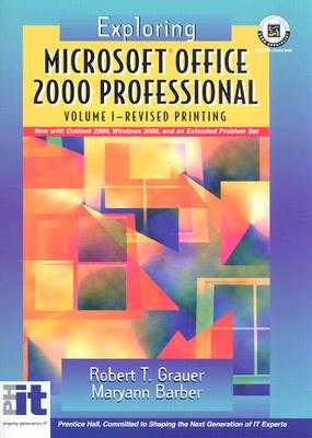 Exploring Microsoft Office 2000, Volume I Revised - Grauer, and Grauer, Robert T, and Barber, Maryann