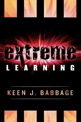 Extreme Learning - Babbage, Keen J
