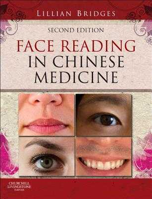 Face Reading in Chinese Medicine - Bridges, Lillian