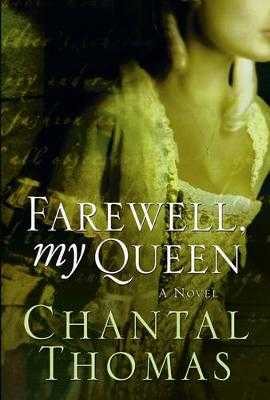 Farewell, My Queen - Thomas, Chantal