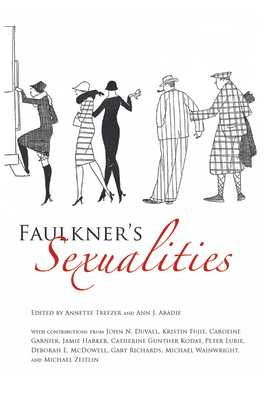 Faulkner's Sexualities - Trefzer, Annette (Editor), and Abadie, Ann J (Editor)