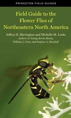 Field Guide to the Flower Flies of Northeastern North America - Skevington, Jeffrey H, and Locke, Michelle M, and Young, Andrew D