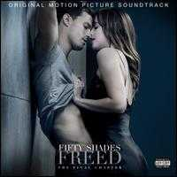Fifty Shades Freed [Original Motion Picture Soundtrack] - Original Soundtrack