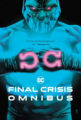 Final Crisis Omnibus (New Printing) - Morrison, Grant, and Johns, Geoff