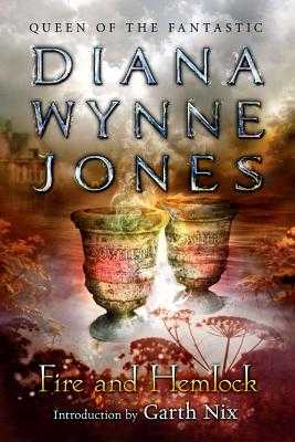 Fire and Hemlock - Jones, Diana Wynne