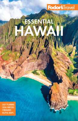 Fodor's Essential Hawaii - Fodor's Travel Guides