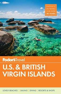 Fodor's U.S. & British Virgin Islands - Fodor's Travel Guides