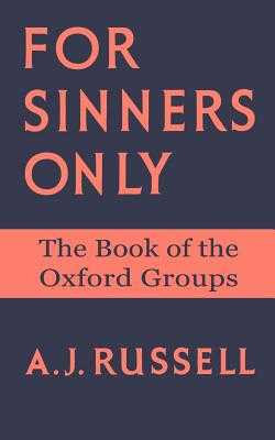 For Sinners Only - Russell, Arthur J