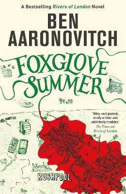 Foxglove Summer: The Fifth Rivers of London novel - Aaronovitch, Ben