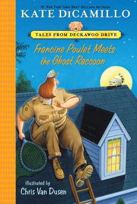 Francine Poulet Meets the Ghost Raccoon - DiCamillo, Kate