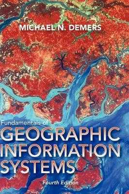Fundamentals of Geographic Information Systems - DeMers, Michael N