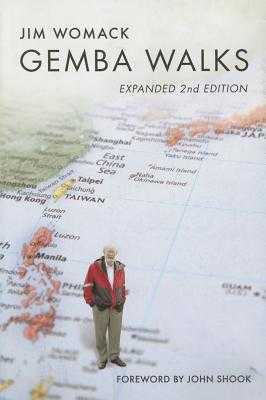 Gemba Walks: Expanded 2nd Edition - Shook, John (Foreword by), and Womack, Jim