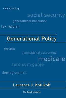 Generational Policy - Kotlikoff, Laurence J