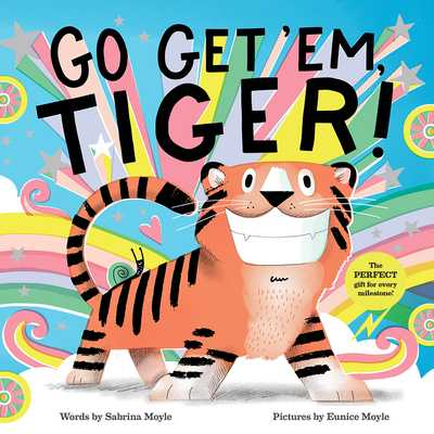 Go Get 'Em, Tiger! (a Hello!lucky Book) - Hello!lucky, and Moyle, Sabrina