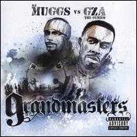 Grandmasters - DJ Muggs vs. GZA the Genius