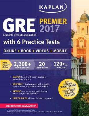 GRE Premier 2017 with 6 Practice Tests: Online + Book + Videos + Mobile - Kaplan Test Prep