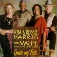 Guide My Feet - Kim & Reggie Harris/Magpie