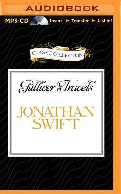 Gulliver's Travels: A Signature Performance by David Hyde Pierce - Swift, Jonathan, and Pierce, David Hyde (Read by)