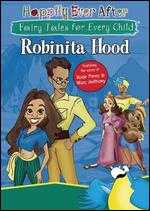 Happily Ever After: Robinita Hood - Anthony Bell