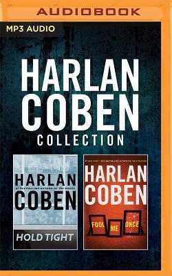 Harlan Coben - Collection: Hold Tight & Fool Me Once - Coben, Harlan, and Brick, Scott (Read by), and LaVoy, January (Read by)