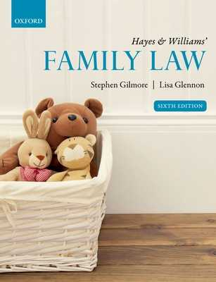 Hayes & Williams' Family Law - Gilmore, Stephen, and Glennon, Lisa