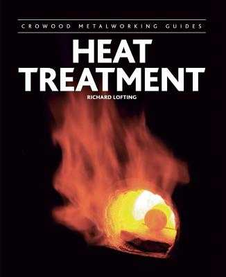 Heat Treatment - Lofting, Richard